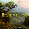 A Distant Eden: Volume 1 (Unabridged) Audiobook, by Lloyd Tackitt