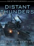 Distant Thunders: Destroyermen, Book 4 (Unabridged) Audiobook, by Taylor Anderson