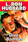 The Dive Bomber (Unabridged) Audiobook, by L. Ron Hubbard