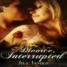 Divorce, Interrupted: The Lake Willowbee Series, Book 1 (Unabridged) Audiobook, by Jill James