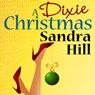 A Dixie Christmas (Unabridged) Audiobook, by Sandra Hill