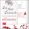 Do Not Disturb (Unabridged), by Tilly Bagshawe