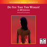 Do You Take This Woman? (Unabridged) Audiobook, by R. M. Johnson