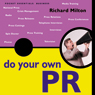 Do Your Own PR: The Pocket Essential Guide (Unabridged), by Richard Milton