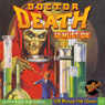 Doctor Death #1, February 1935 (Unabridged) Audiobook, by Zorro