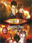 Doctor Who: Beautiful Chaos (Unabridged) Audiobook, by Gary Russell
