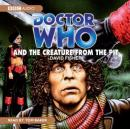 Doctor Who and the Creature from the Pit (Unabridged) Audiobook, by David Fisher