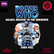 Doctor Who: Daleks - Mission to the Unknown (Unabridged) Audiobook, by John Peel