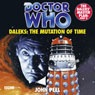 Doctor Who: Daleks - The Mutation of Time (Unabridged) Audiobook, by John Peel
