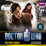 Doctor Who: The Empty House (Unabridged) Audiobook, by Simon Guerrier