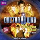 Doctor Who: The Glamour Chase (Unabridged) Audiobook, by Gary Russell