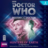 Doctor Who: Hunters of Earth (Destiny of the Doctor 1), by Nigel Robinson