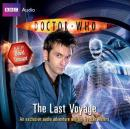 Doctor Who: The Last Voyage (Unabridged) Audiobook, by Dan Abnett