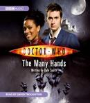 Doctor Who: The Many Hands (Unabridged), by Dale Smith