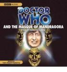 Doctor Who and the Masque of Mandragora (Unabridged) Audiobook, by Phillip Hinchcliffe