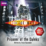 Doctor Who: Prisoner of the Daleks (Unabridged) Audiobook, by Trevor Baxendale