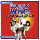 Doctor Who and the Pyramids of Mars (Unabridged) Audiobook, by Terrance Dicks