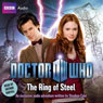 Doctor Who: The Ring of Steel (Unabridged), by Stephen Cole