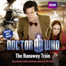 Doctor Who: The Runaway Train (Unabridged), by Oli Smith