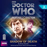 Doctor Who: Shadow of Death: Destiny of the Doctor 2 Audiobook, by Simon Guerrier