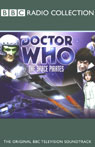 Doctor Who: The Space Pirates, by Robert Holmes