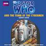 Doctor Who and the Tomb of the Cybermen (Unabridged) Audiobook, by Gerry Davis