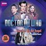 Doctor Who: Touched by an Angel: Eleventh Doctor, Book 10 (Unabridged), by Jonathan Morris