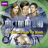 Doctor Who: The Way through the Woods (Unabridged), by Una McCormack