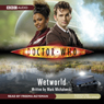 Doctor Who: Wetworld (Unabridged) Audiobook, by Mark Michalowski