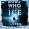 Doctor Who: Wheel of Ice (Unabridged), by Stephen Baxter