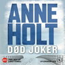 Dod joker (Dead Joker) (Unabridged), by Anne Holt