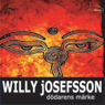 DOdarens marke (Unabridged), by Willy Josefsson