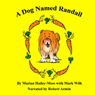 A Dog Named Randall: Volume 1 (Unabridged) Audiobook, by Marian Hailey-Moss