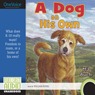 A Dog on His Own (Unabridged), by M. J. Auch