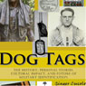 Dog Tags: The History, Personal Stories, Cultural Impact, and Future of Military Identification (Unabridged) Audiobook, by Ginger Cucolo
