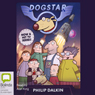 Dogstar (Unabridged) Audiobook, by Philip Dalkin