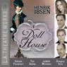 A Doll House, by Henrik Ibsen