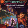 The Dollhouse Murders (Unabridged) Audiobook, by Betty Ren Wright