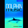 Dolphin Music (Unabridged), by Antoinette Moses