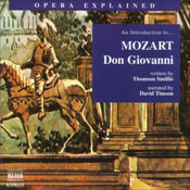 Don Giovanni: Opera Explained, by Thomson Smillie