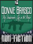 Donnie Brasco: My Undercover Life in the Mafia Audiobook, by Joseph D. Pistone