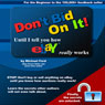 Dont Bid on It: Until I Tell You How eBay Really Works! (Unabridged) Audiobook, by Michael Ford