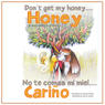 Dont Get My Honey....HONEY Audiobook, by Donna Gummelt