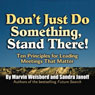 Dont Just Do Something, Stand There!: Ten Principles for Leading Meetings That Matter (Unabridged) Audiobook, by Marvin Weisbord