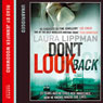 Dont Look Back (Unabridged), by Laura Lippman