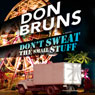 Dont Sweat the Small Stuff (Unabridged) Audiobook, by Don Bruns