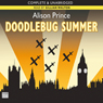 Doodlebug Summer (Unabridged) Audiobook, by Alison Prince
