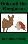 Dot and the Kangaroo (Unabridged), by Ethel Pedley