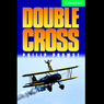Double Cross (Unabridged) Audiobook, by Philip Prowse