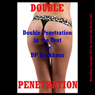 Double Penetration in the Tent: An MMF Anal Threesome Sex Encounter (Unabridged) Audiobook, by DP Backhaus